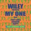 My One (feat. Tory Lanez, Kranium & Dappy) [Todd Edwards Remix] - Single album lyrics, reviews, download