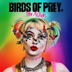 Birds of Prey: The Album by Various Artists album songs, credits