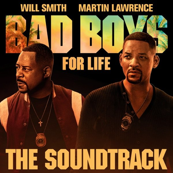 Bad Boys For Life Soundtrack by Various Artists album reviews, ratings, credits