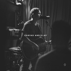 Canvas and Clay (Live) by Pat Barrett album songs, credits