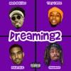 Dreaming2 (feat. Tory Lanez) - Single album lyrics, reviews, download