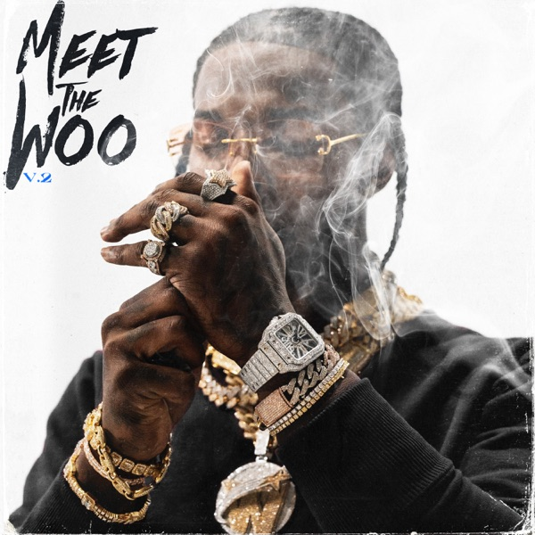 Meet the Woo 2 (Deluxe) by Pop Smoke album reviews, ratings, credits