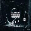 Loner (feat. Young Dolph) - Single album lyrics, reviews, download