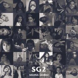 SG2 by Selena Gomez album reviews, download