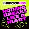Nothing Breaks like a Heart - EP album lyrics, reviews, download