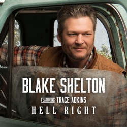 Hell Right (feat. Trace Adkins) - Single album reviews, download