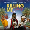 Killing Me Slowly (2K20 Video Version) [feat. Wizkid & Beenie Man] - Single album lyrics, reviews, download