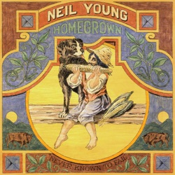 Homegrown by Neil Young album reviews, download