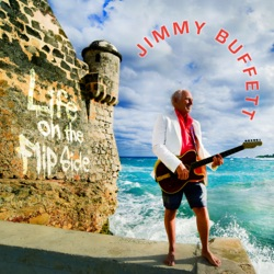 Life on the Flip Side by Jimmy Buffett album reviews, download