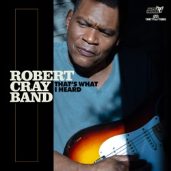 That's What I Heard by Robert Cray album songs, credits