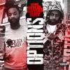 Options (feat. Babyface Ray) - Single album lyrics, reviews, download