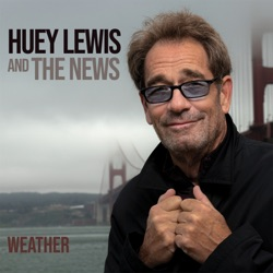 Weather by Huey Lewis & The News album songs, credits
