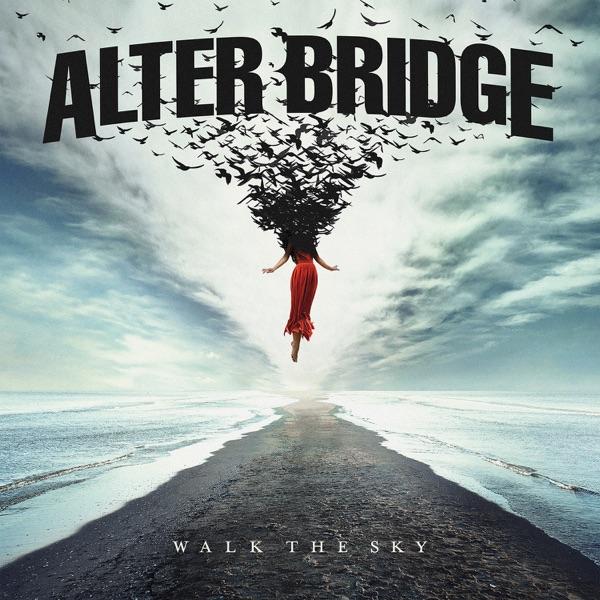 Walk the Sky by Alter Bridge album reviews, ratings, credits