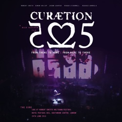 Curaetion-25: From There to Here From Here to There (Live) by The Cure album songs, credits