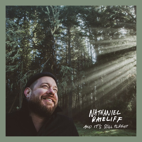 And It's Still Alright by Nathaniel Rateliff album reviews, ratings, credits