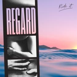 Ride It by Regard song lyrics, mp3 download
