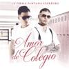 Amor de Colegio - Single album lyrics, reviews, download