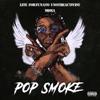 Pop Smoke (feat. UnoTheActivist & MDMA) - Single album lyrics, reviews, download