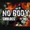 Nobody (feat. MO3) - Single album lyrics, reviews, download