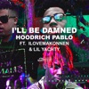 I'll Be Damned (feat. Lil Yachty & ILoveMakonnen) - Single album lyrics, reviews, download