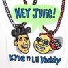 Hey Julie! (feat. Lil Yachty) - Single album lyrics, reviews, download