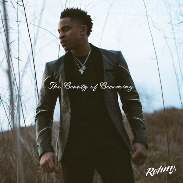 The Beauty of Becoming by Rotimi album reviews, ratings, credits