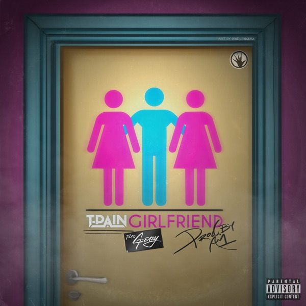 Girlfriend (feat. G-Eazy) by T-Pain song lyrics, reviews, ratings, credits