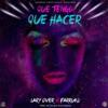 Que Tengo Que Hacer - Single album lyrics, reviews, download