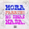 No Digas Nada - Single album lyrics, reviews, download