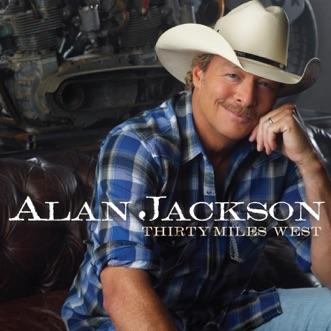 Long Way To Go by Alan Jackson song lyrics, reviews, ratings, credits