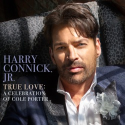 True Love: A Celebration of Cole Porter by Harry Connick, Jr. album songs, credits