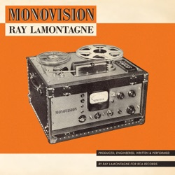 Monovision by Ray LaMontagne album reviews, download