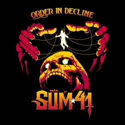 Order in Decline by Sum 41 album songs, credits