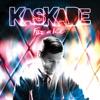 Fire & Ice by Kaskade album lyrics