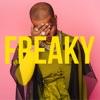 Freaky - Single album lyrics, reviews, download