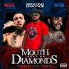 Mouth Full Diamonds (feat. Seckond Chaynce & Kevin Gates) [Country Rap Remix] - Single album lyrics, reviews, download
