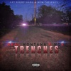 Trenches (feat. Mo3) - Single album lyrics, reviews, download
