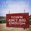 Town Ain't Big Enough - Single album lyrics, reviews, download