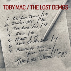 The Lost Demos by TobyMac album songs, credits