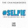 #Selfie (Instrumental Mix) - Single album lyrics, reviews, download