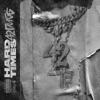 Hard Times - Single album lyrics, reviews, download