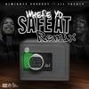 Where Yo Safe At (Remix) [feat. Lil Yachty] - Single album lyrics, reviews, download