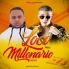 Loco Pero Millonario Remix (feat. Bad Bunny) - Single album lyrics, reviews, download