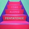 Come Along - Single album lyrics, reviews, download