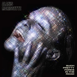 Such Pretty Forks in the Road by Alanis Morissette album songs, reviews, credits