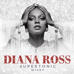 Supertonic: Mixes by Diana Ross album songs, credits