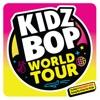 KIDZ BOP World Tour album lyrics, reviews, download
