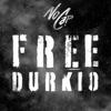 Free Durkio - Single album lyrics, reviews, download