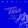 Talk (REMIX) - Single album lyrics, reviews, download
