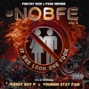 NOBFE Vol. 4 (If She Look She Took) album lyrics, reviews, download